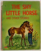 The Shy Little Horse and Other Stories Wonder Book 511 - $4.25