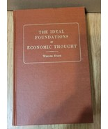 The Ideal Foundations of Economic Thought Augustus Kelley Reprints of Ec... - $44.50