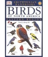 Smithsonian Handbooks: Birds of North America -- Eastern Region (Smithso... - $18.31