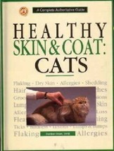 Healthy Skin and Coat : CATS :  Dunbar Gram DVM : New Hardcover   @ZB - $11.95