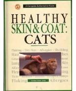 Healthy Skin and Coat : CATS :  Dunbar Gram DVM : New Hardcover   @ZB - $11.95