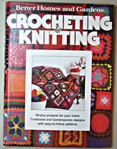 Better Homes and Gardens Crocheting and Knitting 50 plus projects - $7.43