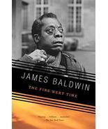 The Fire Next Time [Paperback] Baldwin, James - $7.69