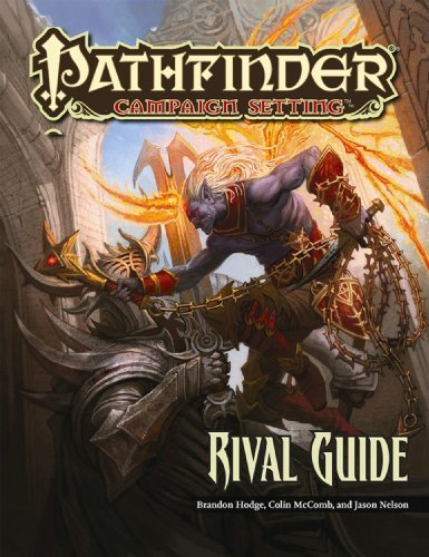 Pathfinder Campaign Setting: Rival Guide [Paperback] [May 10, 2011] Staff, Paizo