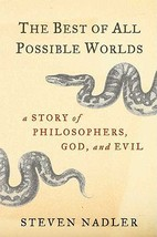 The Best of All Possible Worlds: A Story of Philosophers, God, and Evil ... - $5.90