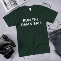 Run the Damn Ball t-shirt / run the Damn Ball / made in usa image 2