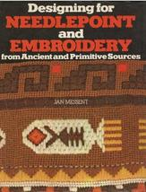 Designing for Needlepoint and Embroidery from Ancient and Primitive Sources [Jan