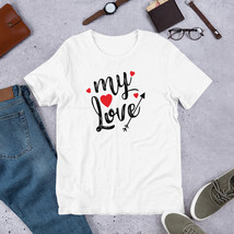 My Love, Valentine's Day Shirt,  Women's Valentines Day Shirt, Love,  Su... - $32.00