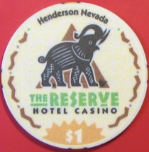 $1 Casino Chip, Reserve, Henderson, NV. V08. - $4.29