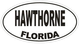 Hawthorne Florida Oval Bumper Sticker or Helmet Sticker D1531 Euro Oval - $1.39+