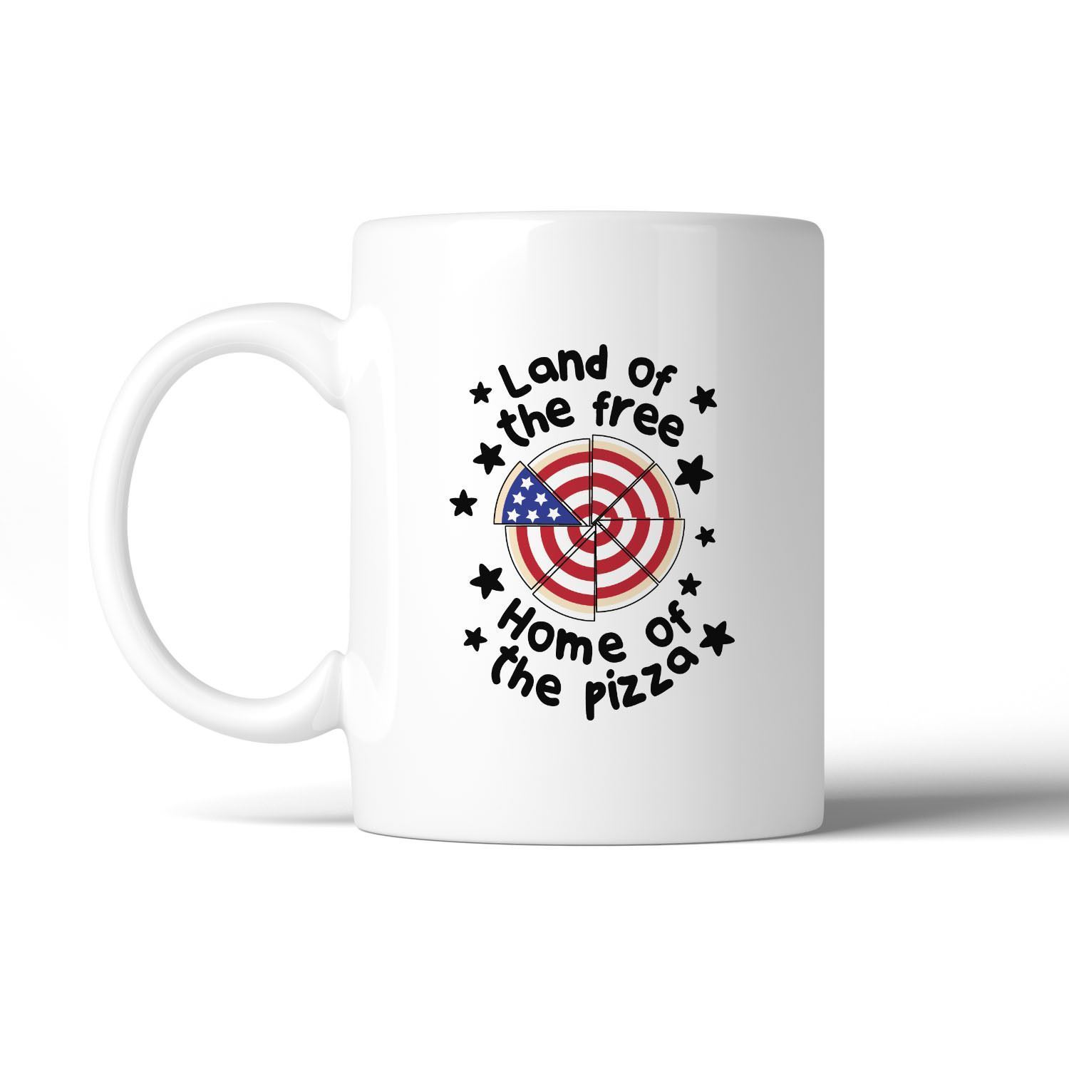Home Of The Pizza Funny Patriotic Gift Coffee Mug For Pizza Lovers