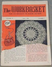 The Workbasket April 1954 No. 7 - Home and Needlecraft for Pleasure and Profit - $5.95