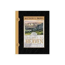 The Gate of Heaven: Insights on the Doctrines and Symbols of the Temple ... - $8.55