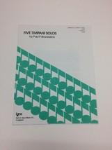 Five Timpani Solos by Paul P Brazauskas Percussion Beginner Sheet Music - $12.82