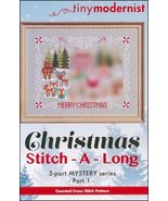 Christmas Stitch-A-Long Part 1 cross stitch chart Tiny Modernist  - $3.00