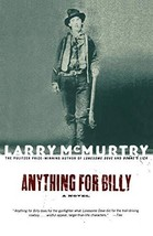 Anything for Billy: A Novel [Paperback] McMurtry, Larry image 2