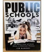 Public Schools - The Worst Case of Child Abuse in American History (Pape... - $28.99