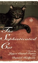The Sophisticated Cat: A Gathering of Stories, Poems, and Miscellaneous Writings