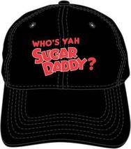 Who's Yah Sugar Daddy Candy Black Embroidered Dad Hat Baseball Cap BA018... - $19.95