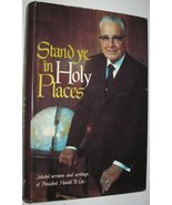 Stand Ye in Holy Places Lee, Harold B - $13.65