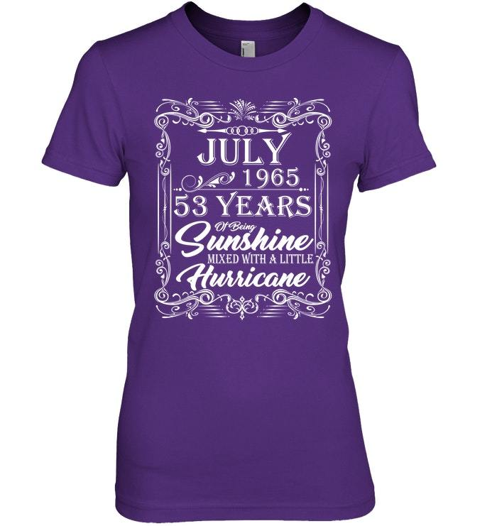 53rd Birthday Gifts July 1965 Of Being Sunshine Shirt