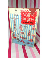 Charming Vintage 1962 Gadgets & Gifts for Girls to Make Sheila Ostrander... - $5.00