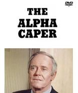 The Alpha Caper (1973 ABC TV Pilot)  - $23.50