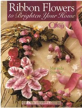 Ribbon Flowers to Brighten Your Home Crafts Book - $7.99