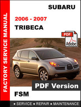 Subaru Tribeca 2006 - 2007 Workshop Oem Service Repair Factory Fsm Manual - $14.95