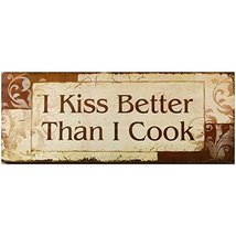 Decorative Wood Wall Hanging Sign I Kiss Better Than I Cook Orange Brown... - $16.09