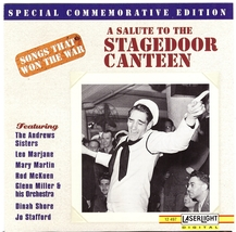 Songs That Won The War CD Salute To The Stagedoor Canteen - $1.99