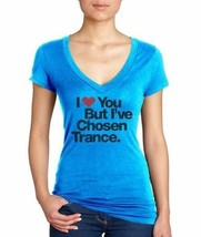 I Love You But I've Chosen Trance Turquoise V-Neck