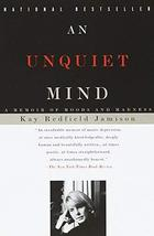 An Unquiet Mind: A Memoir of Moods and Madness [Paperback] Jamison, Kay Redfield image 1