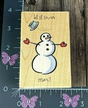 Stamps Happen Let It Snow Man Snowman Rubber Stamp Max Luey #20071 #AA5 - $7.18