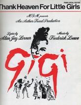 Thank Heaven For Little Girls [Sheet music] [Jan 01, 1957] Lerner, Alan Jay & Fr - $9.53