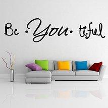 ( 39'' x 11'') Vinyl Wall Decal Quote Be*You*tiful / Inspirational Text Beautifu - $22.42