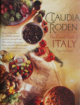 The Good Food of Italy : Region by Region Cookbook -Claudia Roden - $19.11