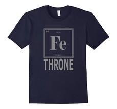 T Shirt Game _ GOT Fans Iron Throne Periodic Table Symbol Fe T-Shirt Men - $17.95+