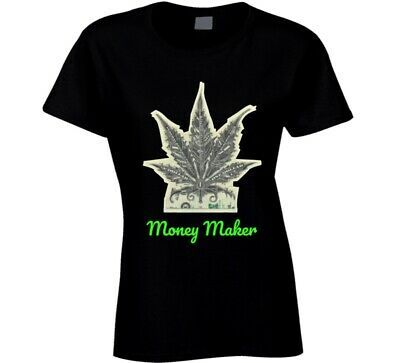 Money Maker 420 Canna Ladies T Shirt