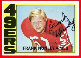 1972 Topps Frank Nunley Signed Card Nice ON Card Auto Card #249 49ers - $10.89