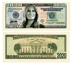 Pack of 25 - Trump 2020 Collectible Novelty Dollar Bill Melania First Lady - $9.89