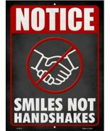 """Notice Smiles Not Handshakes Novelty Metal Sign 9"""" x 12"""" Wall Decor - DS - $23.95"""