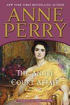 The Angel Court Affair (A Charlotte and Thomas Pitt Novel) [Hardcover] Perry, An image 1
