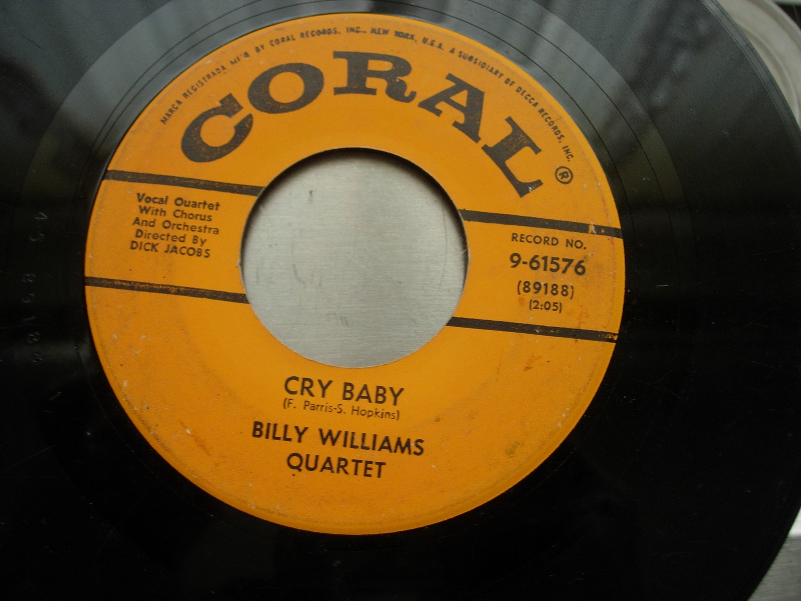 BILLY WILLIAMS QUARTET A Crazy Little Palace / Cry Baby - Coral Records 9-61576