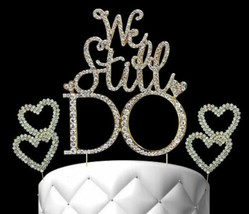 Gold Cake Toppers We Still Do Crystal Cake Topper with 2 Hearts Cake Picks - $19.78