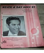 Never A Day Goes By, Walter Donaldson, Peter De Rose, 1943, OLD SHEET MUSIC - $4.94
