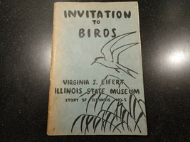 Invitation To Birds Book Soft Cover 1948 IL State Museum - $12.95
