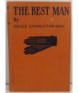 The Best Man by Grace Livingston Hill  - $4.99