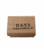Stampin Up Wood Mounted Rubber Stamp Word Days Card Making Craft Small - $3.00