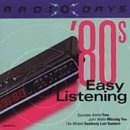 Radio Days: 80's Easy Listening [Audio CD] Radio Days